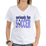 Seriously Fun Soccer Women's V-Neck T-Shirt