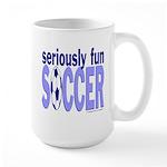 Seriously Fun Soccer Large Mug