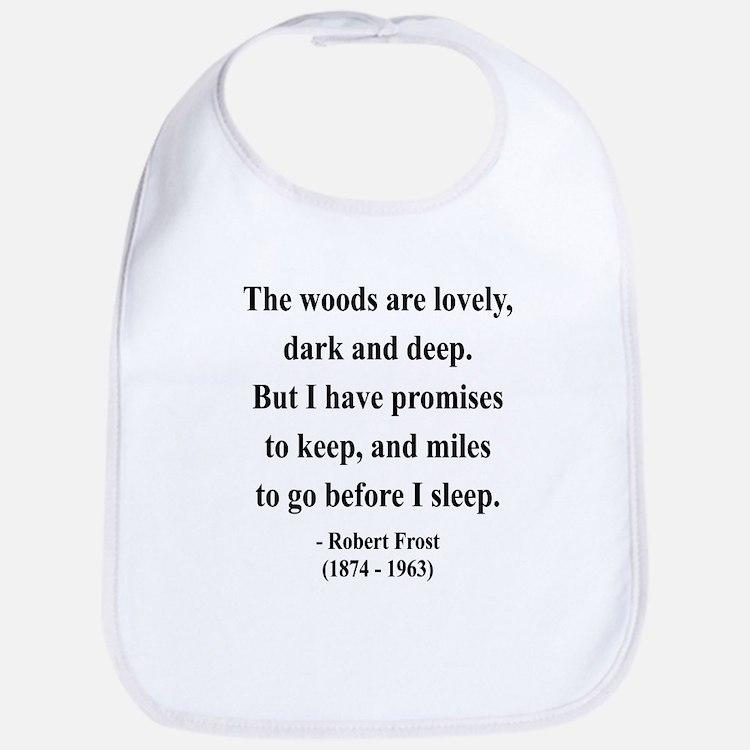 Robert Frost 9 Bib