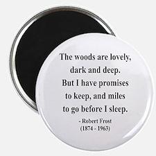 "Robert Frost 9 2.25"" Magnet (10 pack)"