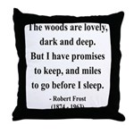 Robert Frost 9 Throw Pillow