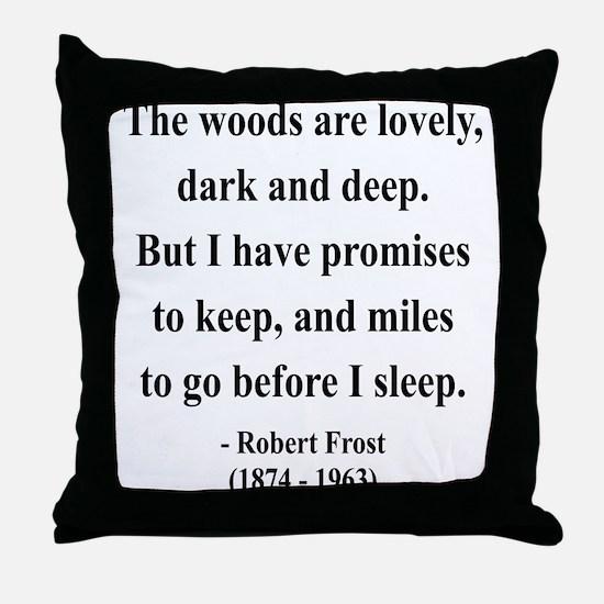 Robert Frost 9 Throw Pillow