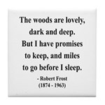 Robert Frost 9 Tile Coaster