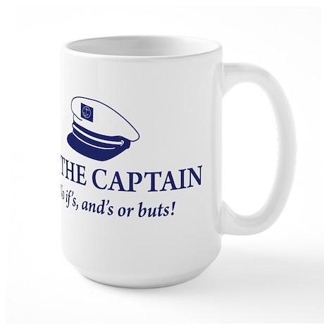 I'm the Captain 2 Large Mug