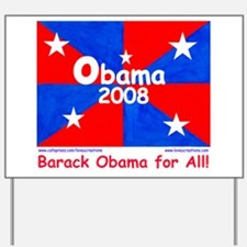 Barack Obama for All Yard Sign