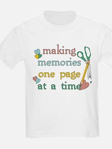 Making Memories T-Shirt