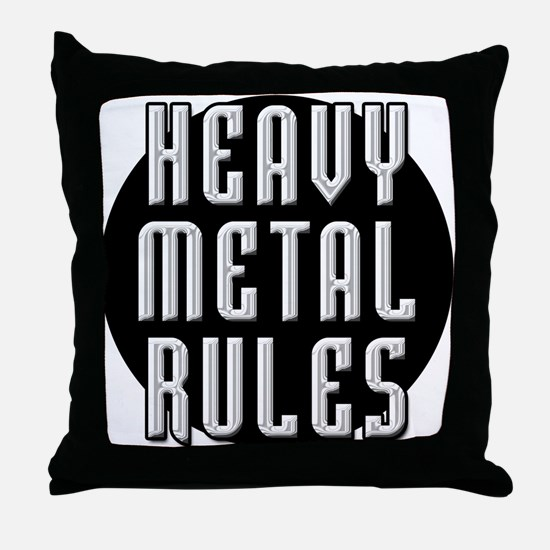Heavy Metal Rules Throw Pillow