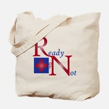 RN Ready or Not Tote Bag