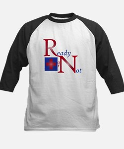 RN Ready or Not Tee
