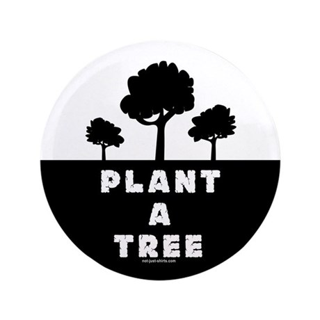 "Plant Tree 3.5"" Button"