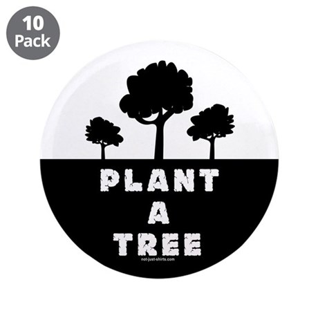 "Plant Tree 3.5"" Button (10 pack)"
