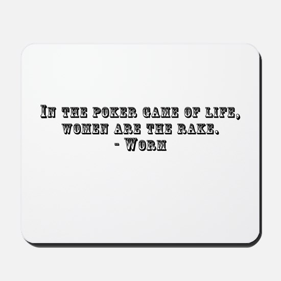 Rounders Worm Quote Mousepad