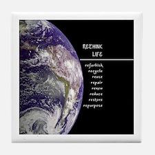 Rethink Life on Earth Tile Coaster