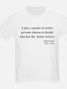 Robert Frost 6 T-Shirt