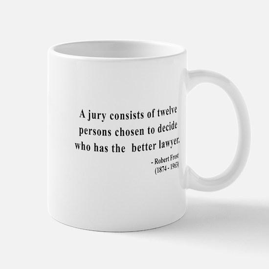 Robert Frost 6 Mug