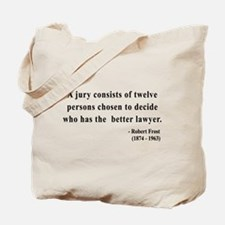 Robert Frost 6 Tote Bag
