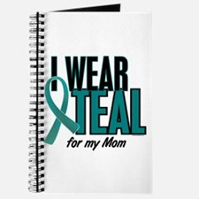 I Wear Teal For My Mom 10 Journal