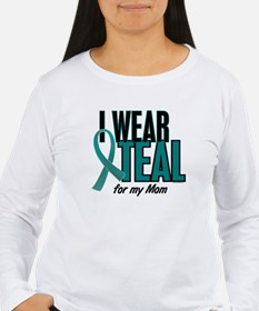 I Wear Teal For My Mom 10 T-Shirt