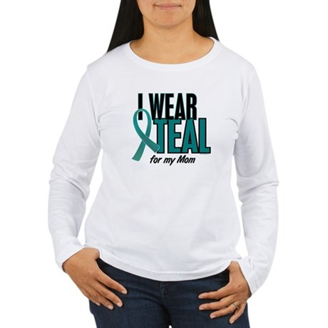 I Wear Teal For My Mom 10 Women's Long Sleeve T-Sh