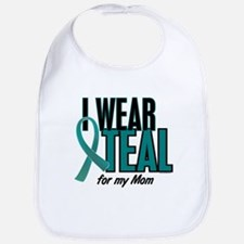 I Wear Teal For My Mom 10 Bib