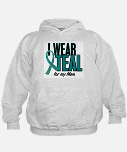 I Wear Teal For My Mom 10 Hoodie