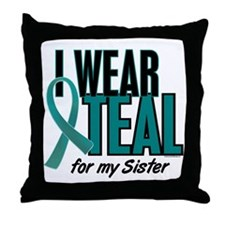 I Wear Teal For My Sister 10 Throw Pillow