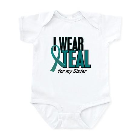 I Wear Teal For My Sister 10 Infant Bodysuit
