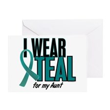 I Wear Teal For My Aunt 10 Greeting Card