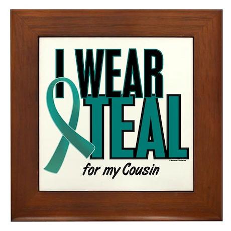 I Wear Teal For My Cousin 10 Framed Tile