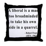 Robert Frost 5 Throw Pillow