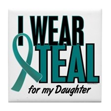 I Wear Teal For My Daughter 10 Tile Coaster
