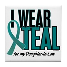 I Wear Teal For My Daughter-In-Law 10 Tile Coaster