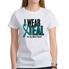 I Wear Teal For My Best Friend 10 Tee