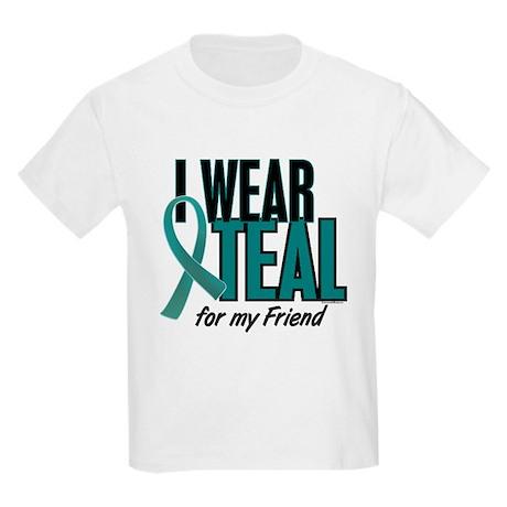 I Wear Teal For My Friend 10 Kids Light T-Shirt