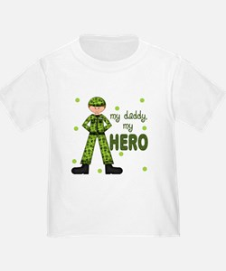 My Daddy My Hero Army T