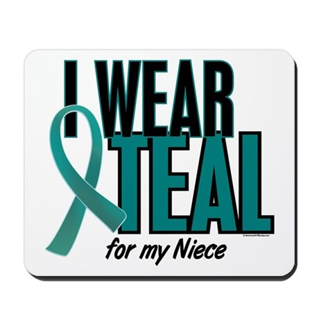 I Wear Teal For My Niece 10 Mousepad