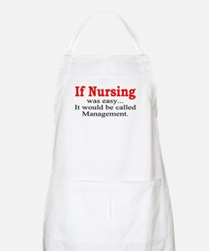 If Nursing was easy BBQ Apron