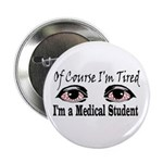 Medical Student Button