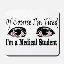 Medical Student Mousepad