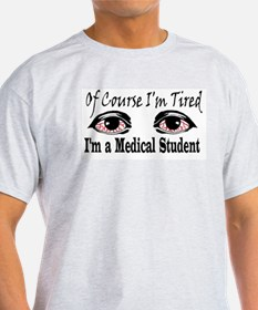 Medical Student Ash Grey T-Shirt