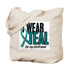 I Wear Teal For My Girlfriend 10 Tote Bag
