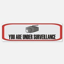 You Are Under Surveillance Bumper Bumper Bumper Sticker