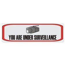 You Are Under Surveillance Bumper Bumper Sticker