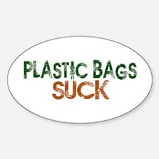 Plastic Bags Suck Oval Decal