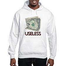 Useless $ Hoodie