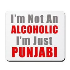 I'm not an Alcoholic Mousepad