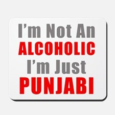 I'm not an Alcoholic Mousepad