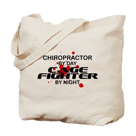 Chiropractor Cage Fighter by Night Tote Bag