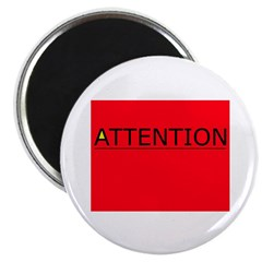 (need) ATTENTION! sign on Magnet