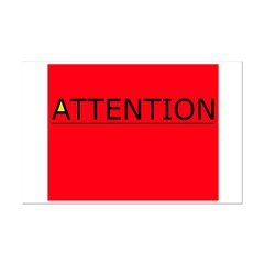 (need) ATTENTION! sign on Posters